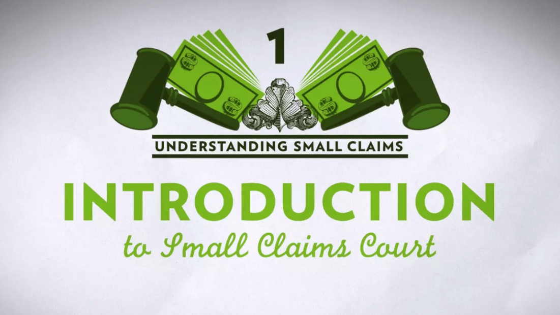 Small Claims Chapter 1 – Introduction to Small Claims Court