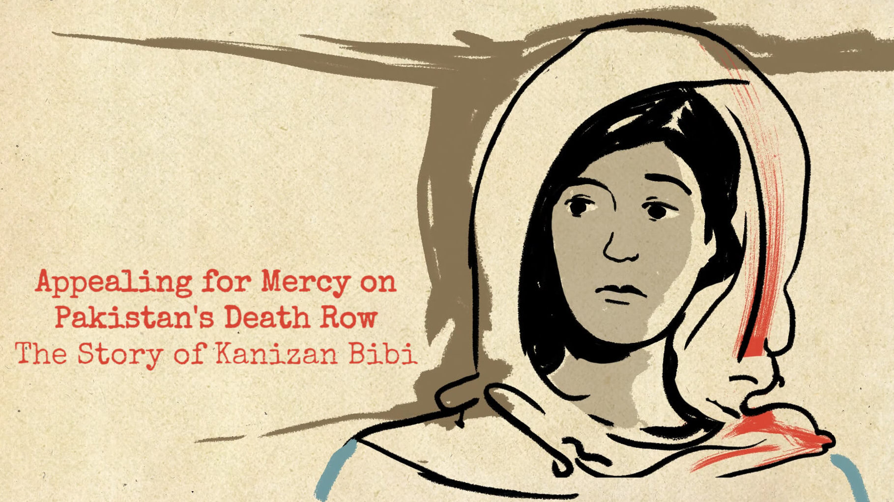 Appealing for Mercy on Pakistan's Death Row: The Story of Kanizan Bibi