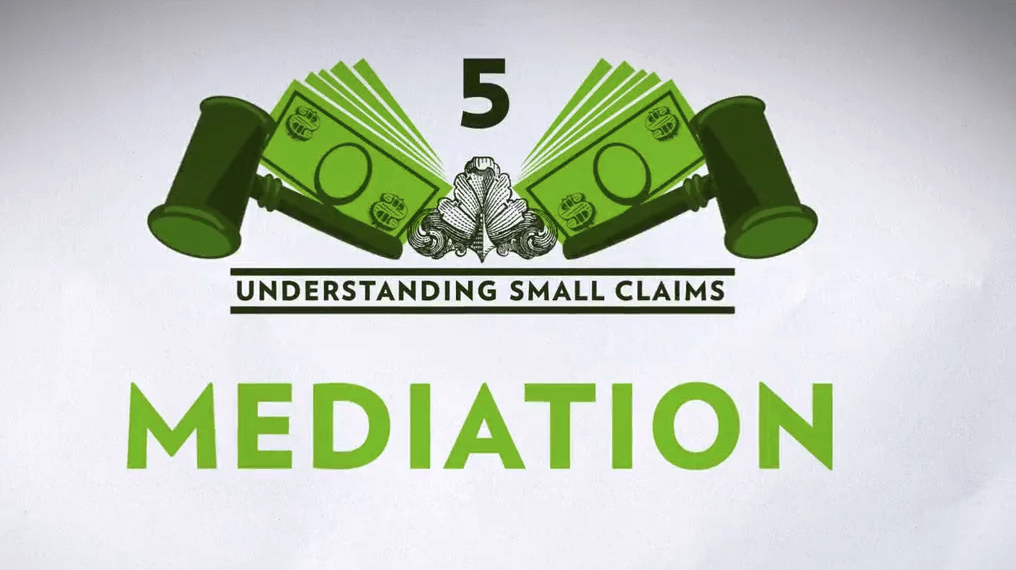 Small Claims Chapter 5 – Mediation