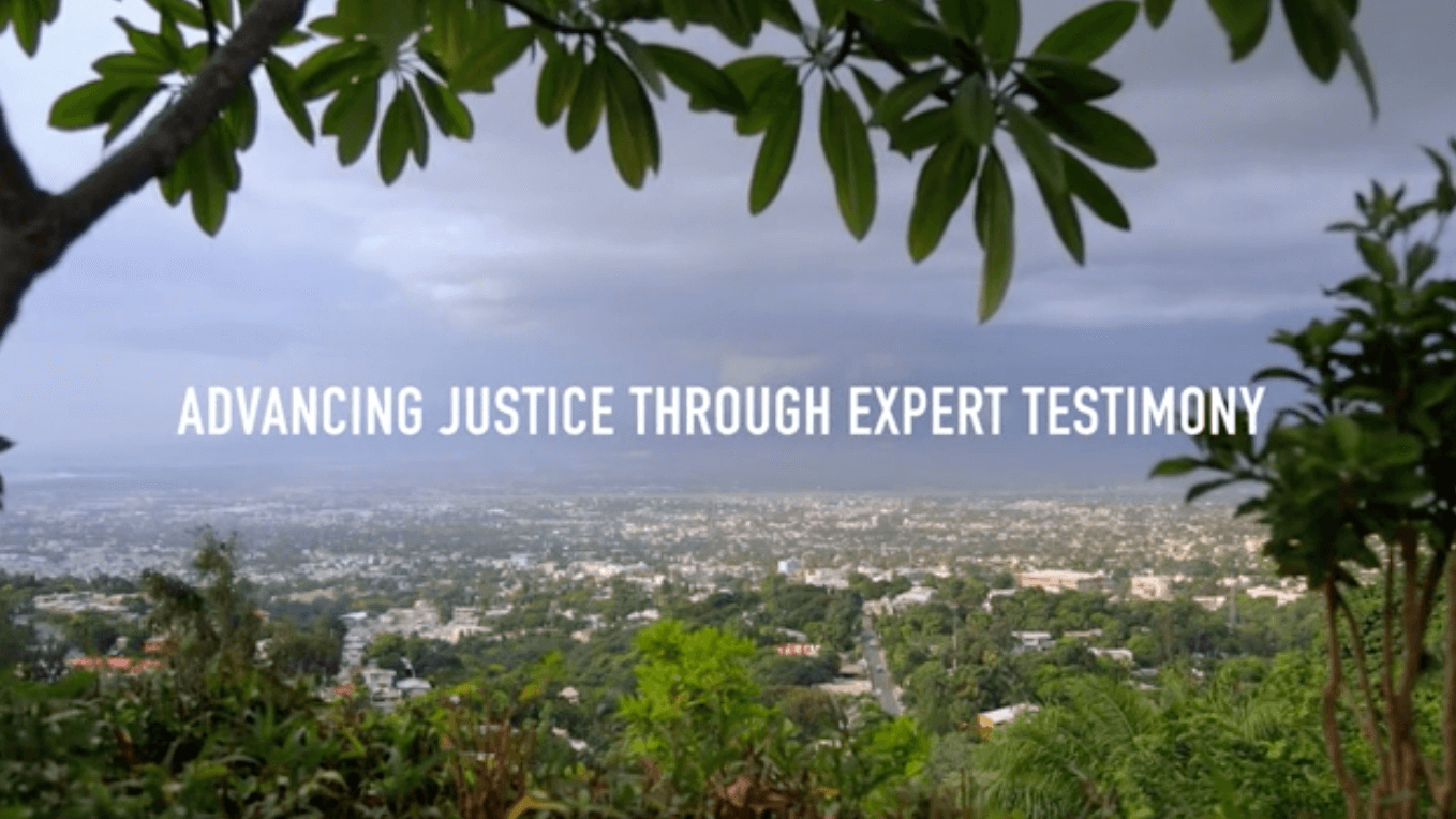 Advancing Justice Through Expert Testimony in Haiti