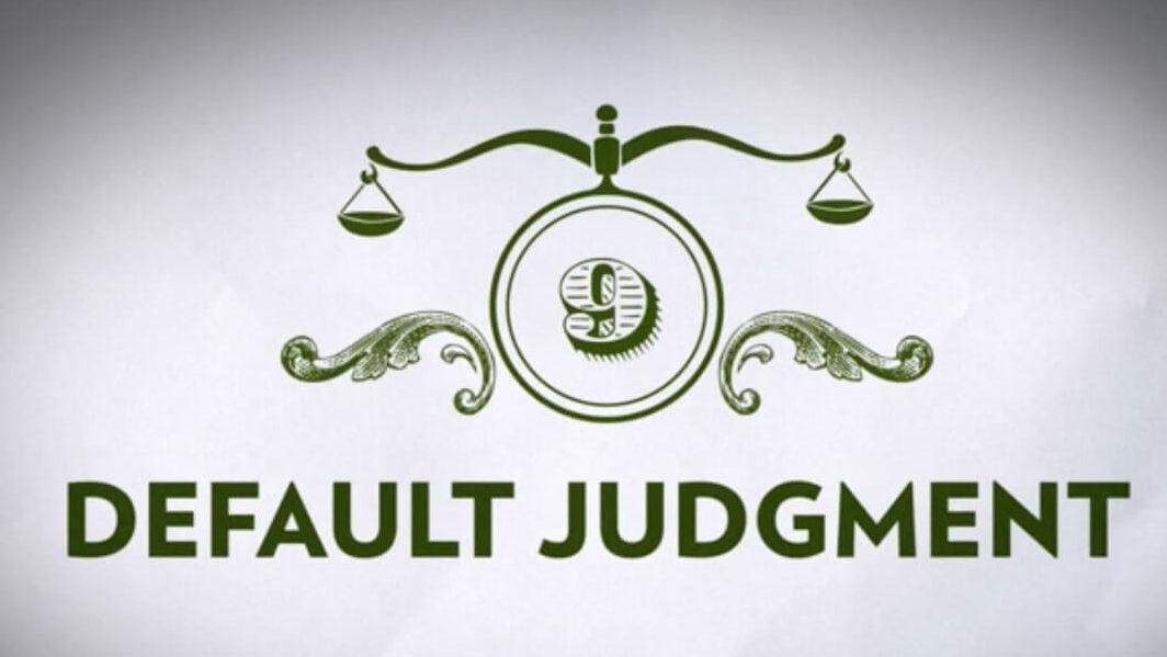 Defending Yourself in Consumer Debt Court: Default Judgement
