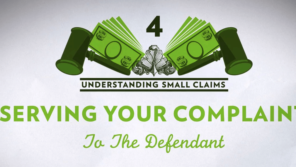 Small Claims Chapter 4 – Serving Your Complaint to the Defendant