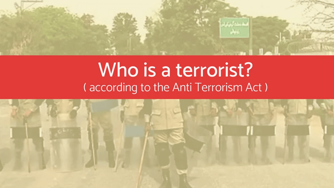 Who's a Terrorist? A Look at Pakistan's Anti Terrorism Act